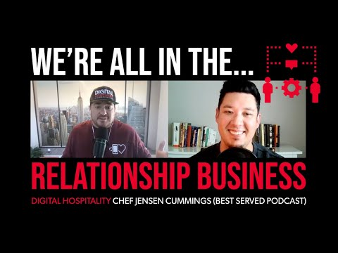 Everyone is in the relationship business | chef jensen cummings (best served podcast) | dh098