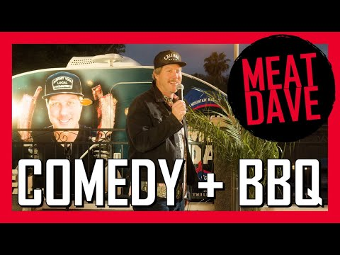 Meat dave! Comedian + bbq pitmaster | live at cali bbq in san diego