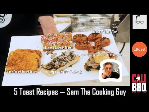 Try these 5 tasty toast recipes | sam the cooking guy making toast for toast pos