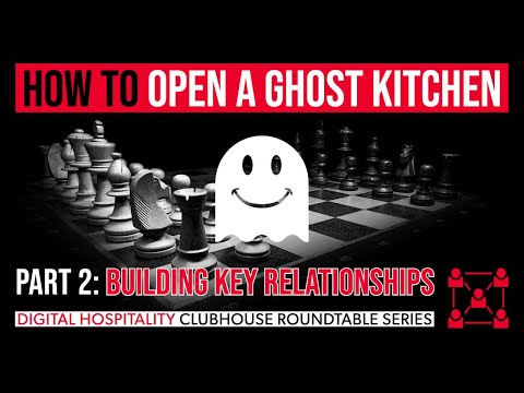 Ghost kitchen how to guide | part 2: building business relationships | dh107