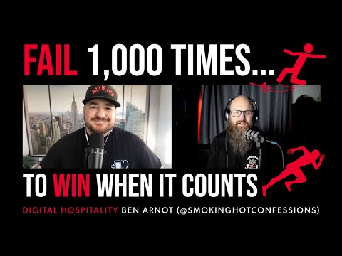 Fail 1,000 times but win when it counts | ben arnot (smoking hot confessions) | dh104
