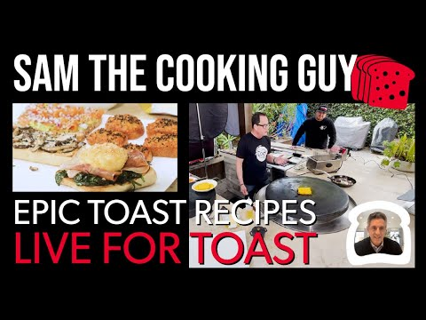 Sam the cooking guy epic toast recipes at home | chris comparato (toast inc) and sam zien | dh084