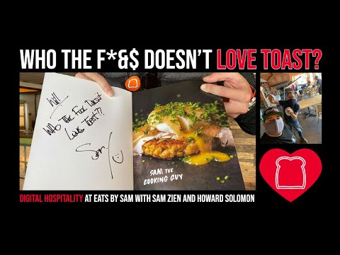 Who the f@*% doesn't love toast? | sam zien (sam the cooking guy) and howard solomon | dh066