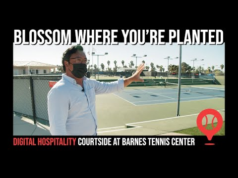 Blossom where you are planted | courtside barnes tennis center – part 1 | dh056