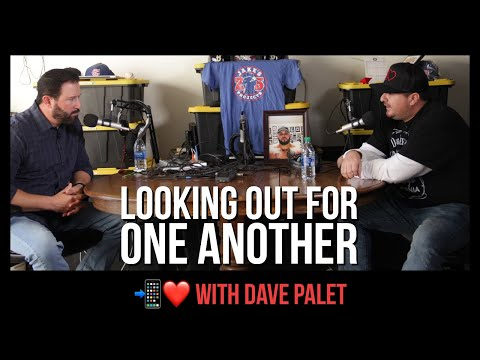 Looking Out For One Another | Dave Palet and Jake's Projects (DH 015)