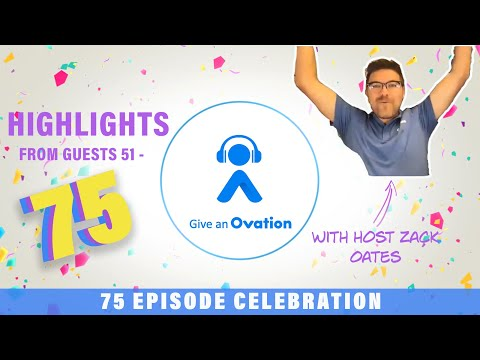 Give an ovation 75 episode celebration!