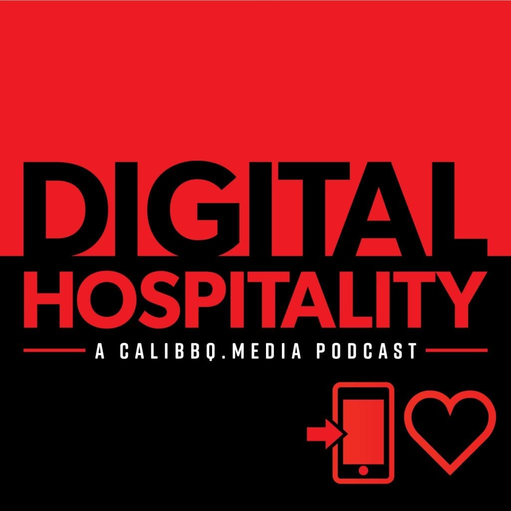 Digital Hospitality: A Cali BBQ Media Podcast
