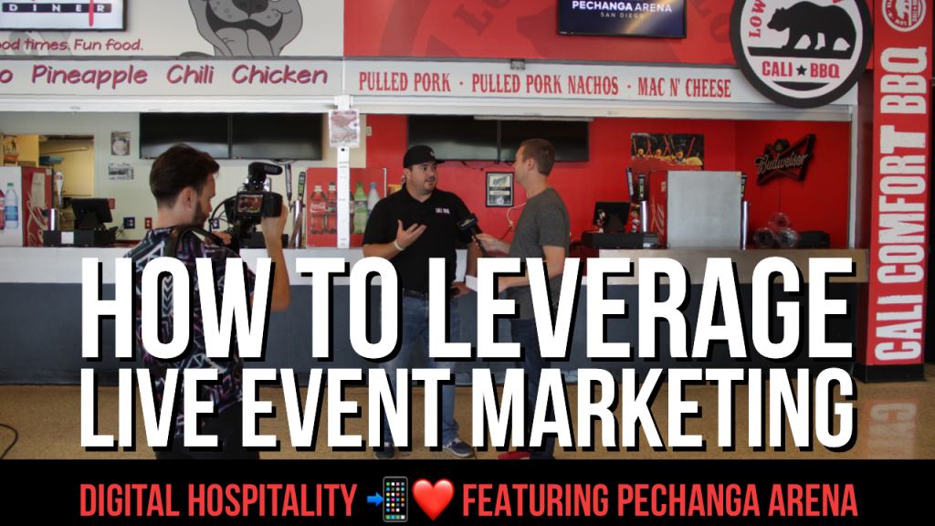 How to Leverage Live Event Marketing. Episode 5 of Digital Hospitality featuring Chris Biele of Pechanga Arena