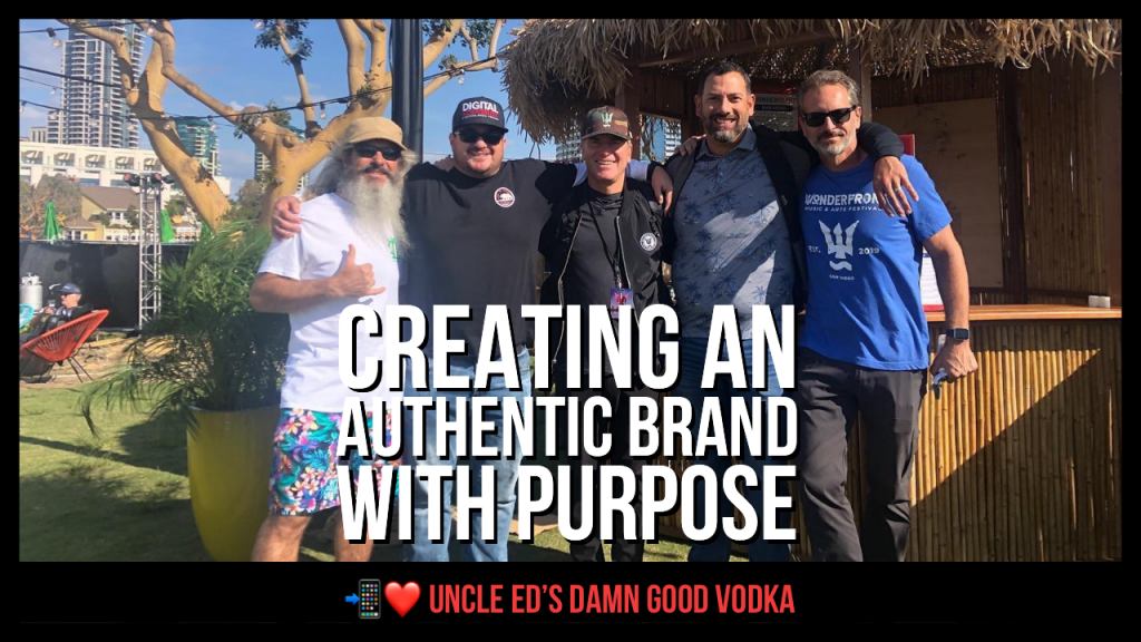 Uncle ed's damn good vodka is a brand with purpose
