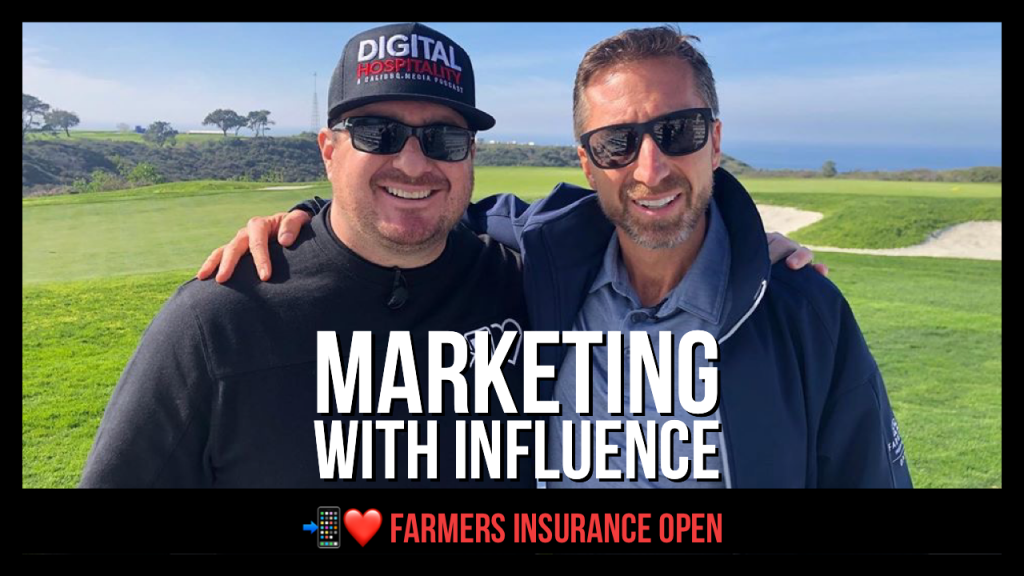 Marketing with influence featuring marty gorsich, ceo of the farmers insurance open in san diego