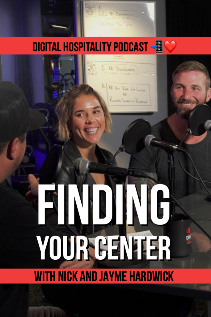 Finding Your Center episode of Digital Hospitality podcast