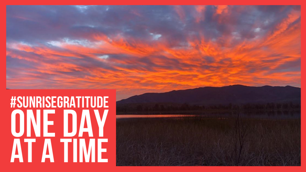 Sunrise Gratitude One Day at a Time Cali BBQ Media