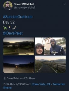 Sunrise gratitude dave palet shawn walchef