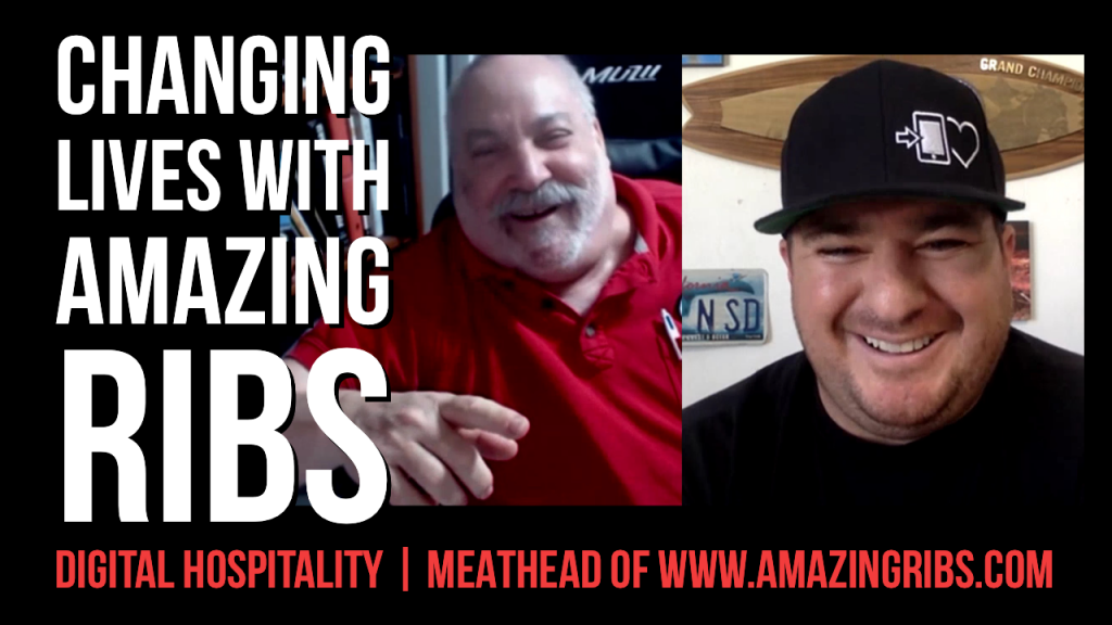 Changing Lives with Amazing Ribs Digital Hospitality podcast