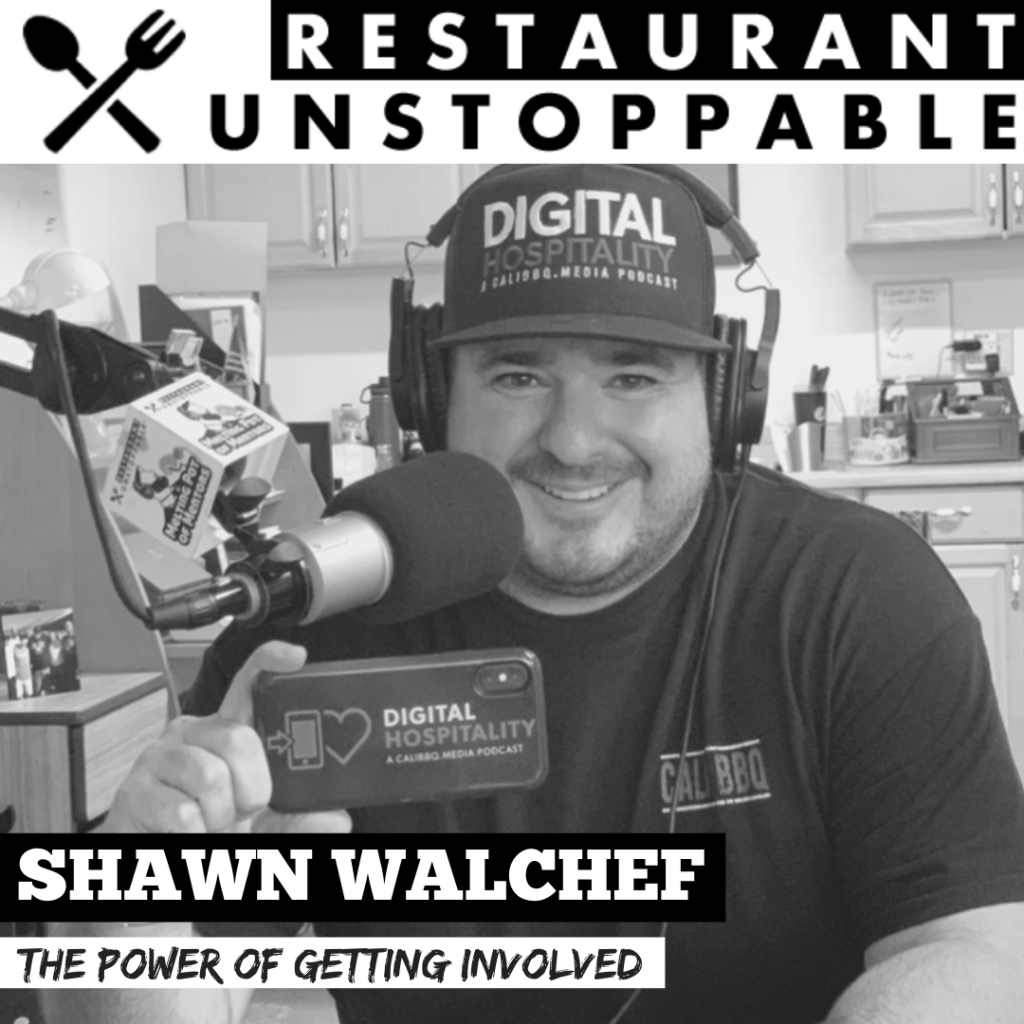 Shawn Walchef on Restaurant Unstoppable Podcast