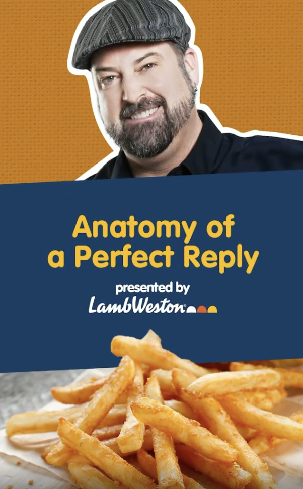 Anatomy of a perfect reply presented by lamb weston featuring rev ciancio