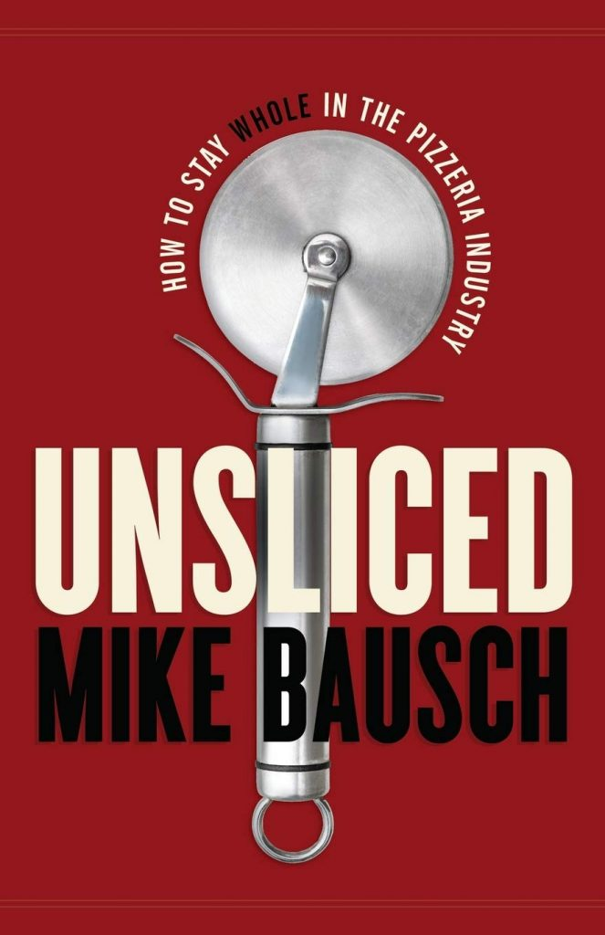 Unsliced by mike bausch book cover