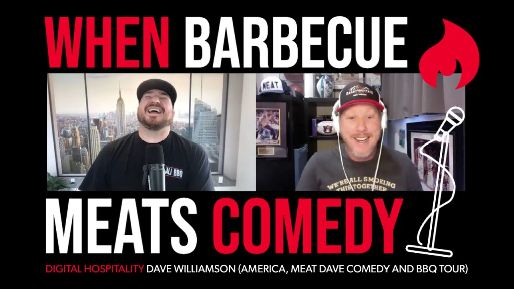 When Barbecue Meats Comedy episode of Digital Hospitality podcast featuring Dave Williamson