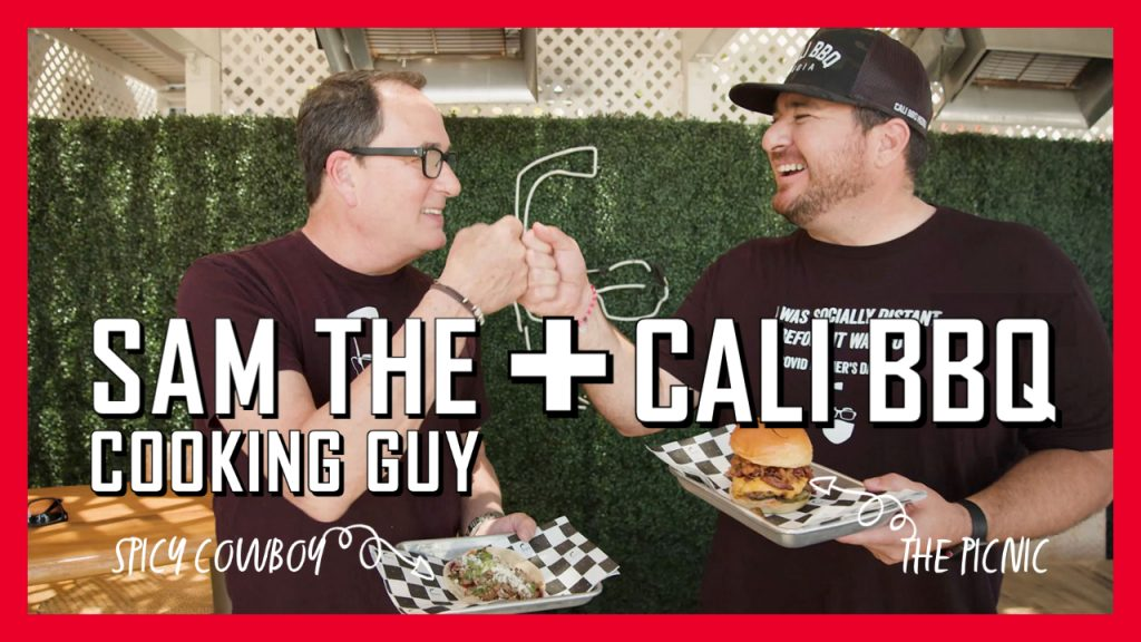 Sam the cooking guy and cali bbq fathers day 2021