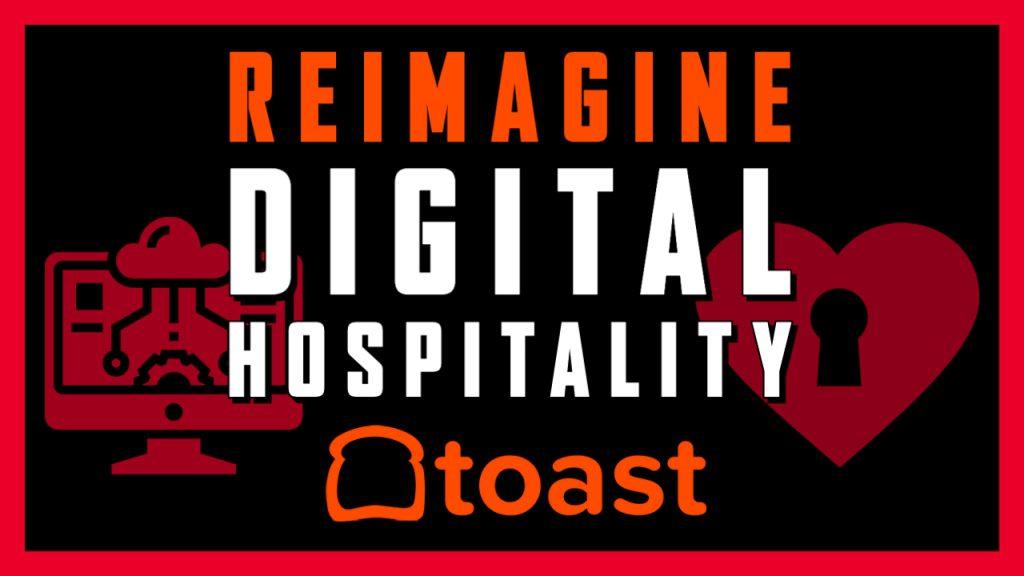 Toast pos reimagine digital hospitality presentation in june 2021