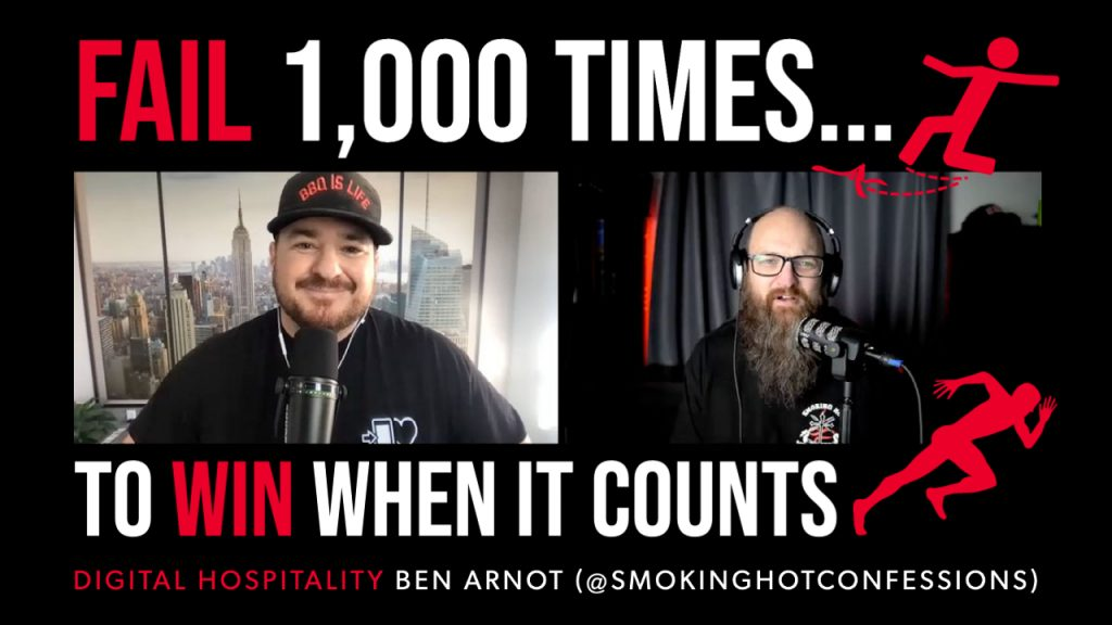 To win when it counts, you must fail 1,000 times. Ben Arnot was a guest on the Digital Hospitality podcast.