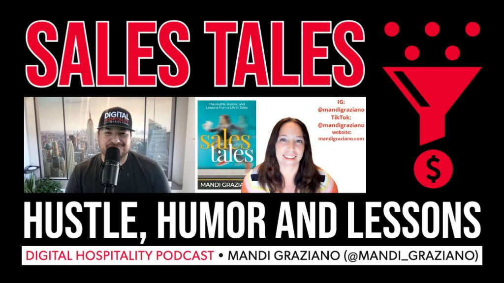 Mandi Graziano was a guest on the Digital Hospitality podcast talking about her book Sales Tales.