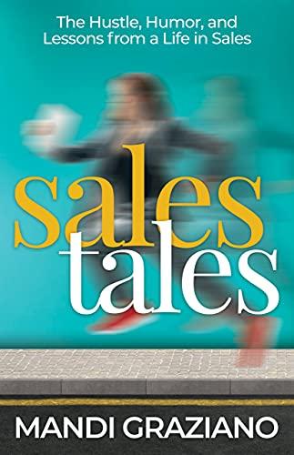 Sales tales by mandi graziano